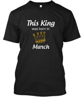 This King Was Born In March - Hanes Tagless Tee T-Shirt
