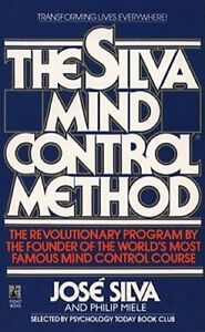 The Silva Mind Control Method by Jr. Silva, Jose: New