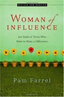 Woman of Influence: Ten Traits of Those Who Want t