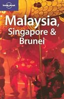Malaysia, Singapore and Brunei (Lonely Planet Country Guides), Richmond, Simon,