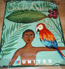 UNITED AIRLINES TRAVEL POSTER TO SOUTH AMERICA 2004