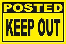 POSTED - KEEP OUT ...SIGN- #PS-431