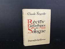 RECITS FANTASTIQUES DE SOLOGNE CLAUDE SEIGNOLLE ED DE SOLOGNE BONCOEUR C165