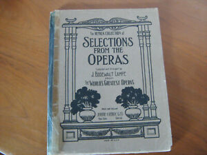 Vintage Remick PIANO Collection of Selections from the World's Greatest Operas