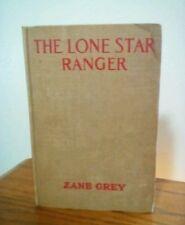 THE LONE STAR RANGER by ZANE GREY 1943 Hardcover Grosset & Dunlap USA Western