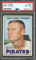 1967 TOPPS #162 BILLY O'DELL PSA 8 PIRATES  *K4227