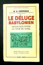 LE DELUGE BABYLONIEN  Dr G. CONTENAU.- Ed PAYOT 1952