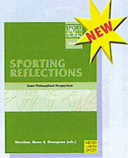 Sporting Reflections: Some Philosophical Perspectives (Sport, Culture & Society