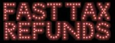 NEW FAST TAX REFUNDS LED neon Sign