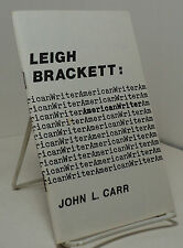 Leigh Brackett : American Writer by John L Carr - Drumm booklet # 22