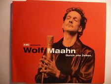"Wolf Maahn   Durch alle Zeiten   5"" Maxi-CD   3 Tracks   1999  MINT ultra rar!!!"
