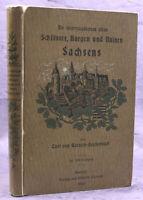 Weksch-Reichenbach Die intere. alten Schlösser, Burgen & Ruinen Sachsens 1902 sf