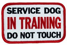"""Service Dog In Training Do Not Touch (Hook) (J17) Patch 4""""X2.25"""" Free Ship 43527"""