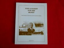 Just A Pocket For The Money: The Story Of Oliver Gilpin and His Stores, Muriel P