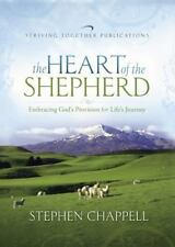 The Heart of the Shepherd : Embracing God's Provision for Life's Journey by Ste…