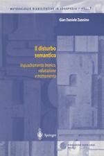 Il disturbo Semantico : Inquadramento teorico, valutazione e Trattamento by...
