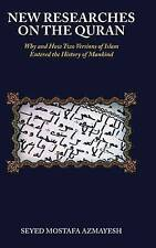 USED (LN) New Researches on the Quran: Why and How Two Versions of Islam Entered