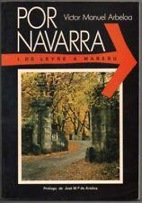 POR NAVARRA - 1. DE LEYRE A MAÑERU - VICTOR MANUEL ARBELOA - ILUSTRADO