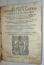 Storia Roma - Annali di Tacito di Giorgio Dati - 1598  Volgare Lingua Toscana