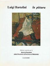 LUIGI BARTOLINI LA PITTURA LI CAUSI EDITORE BOLOGNA 1983 CONDIZIONI OTTIME