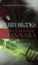 The Defenders of Shannara #1: The High Druid's Blade by Terry Brooks (MM PB)