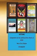 Epitome : Compendio Del Trabajo Literario de Nora Cruz by Nora (Solangedar)...
