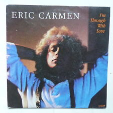 ERIC CARMEN I'm through with love A  6219