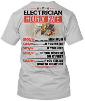 Fun Sarcastic Electrician - Hourly Rate Hanes Tagless Tee T-Shirt