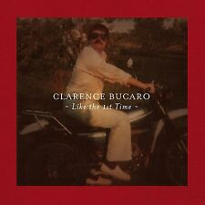 Clarence Bucaro - Like the 1st Time (2015)  CD  NEW/SEALED  SPEEDYPOST