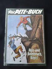 Frank Dalton: Hals- und Beinbruch, Boys!    Das Pete-Buch. Band 15. Uta V. 1955