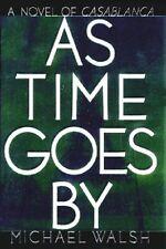 As Time Goes By - A Novel of Casablanca - HC w/DJ 1st PRINT 1988