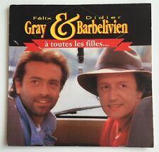 Ref1154 Vinyle 45 Tours Gray & Barbelivien À Toutes Les Filles