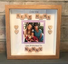 ONLY THE BEST MUMS GET PROMOTED TO NANNY Scrabble Photo Frame Mother's Day Gift