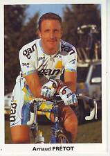 CYCLISME  carte cycliste ARNAUD PRETOT équipe GAN 1996 signée
