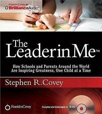 USED (LN) The Leader in Me: How Schools and Parents Around the World Are Inspiri