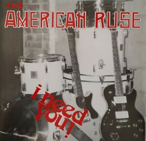 """The American Ruse-I Need You/Death By The Gun 7"""" Single.Shakin Street YEAHHUP003"""
