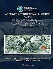 Archives International Auctions U.S.& Worldwide Banknotes Scripophily Ephemera