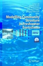 Modelling Community Structure in Freshwater Ecosystems (2005, Hardcover)
