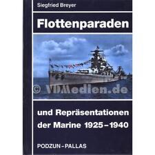 Flottenparaden und Repräsentationen der Marine 1925-1940 - Siegfried Breyer