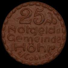 NOTGELD: 25 Pfennig 1921, Steinzeug - ziegelrot. GEMEINDE HÖHR BEI COBLENZ.