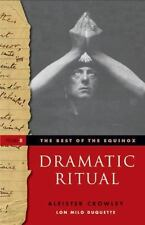 The Best of the Equinox - Dramatic Ritual by Lon Milo DuQuette and Aleister...