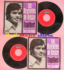 LP 45 7'' ENGELBERT Les bicyclettes de belsize Three little words no cd mc dvd