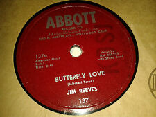 JIM REEVES: BUTTERFLY LOVE / LET ME LOVE YOU JUST A LITTLE..  US.78.rpm (1953)