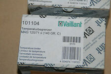 VAILLANT 101104 10-1104 TEMPERATURBEGRENZER MAG 125/12 XZ 125/7.1 X 140 GRAD NEU