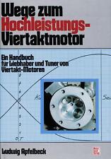 Wege zum Hochleistungs-Viertaktmotor (Tuning 4-Takt-Motor Apfelbeck) Buch book