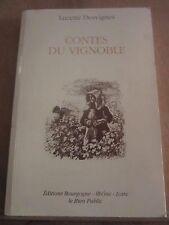 Lucette Desvignes: Contes du Vignoble/ Editions Bourgogne-Rhône-Loire, 1993