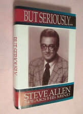 But Seriously...H/C book with DJ - SIGNED by author/entertainer Steve Allen