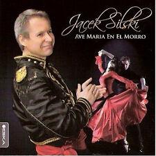 Jacek Silski - Ave Maria En El Morro (CD) 2011 NEW