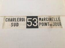 "Belgium Vintage Linen Tram Bus  Blind 37""- 53 Charleroi Sud Marcinelle Point Du"