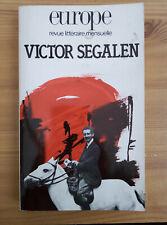 VICTOR SEGALEN Revue littéraire Europe n°696 avril 1987 Critique Articles